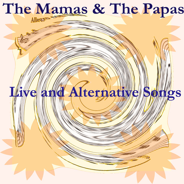 California Dreaming by The Mamas & The Papas