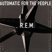 Everybody Hurts by R.E.M.