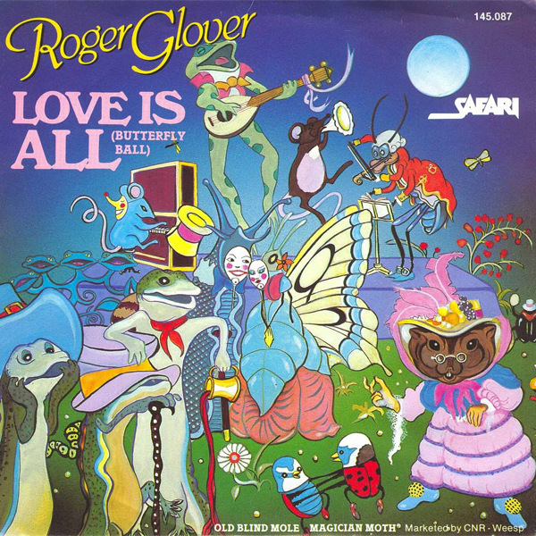 Love Is All - Roger Glover