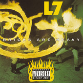 Pretend We're Dead - L7
