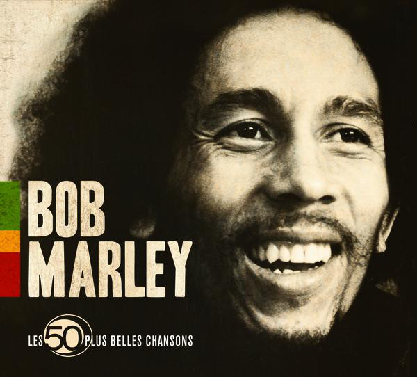 Three Little Birds - Bob Marley & The Wailers